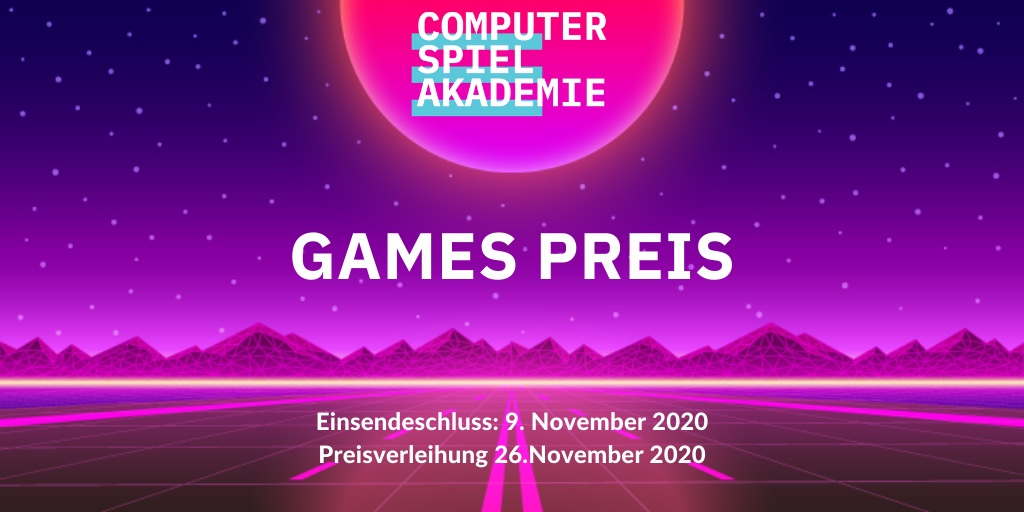 Games Preis der Computerspielakademie 2020 Preisverleihung Einsendeschluss