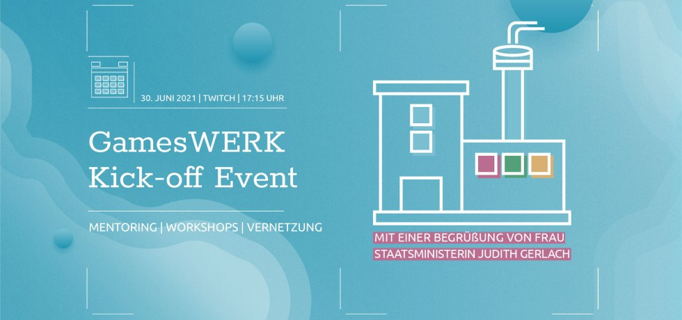 Ankündigung des GamesWerk Kick-off Events auf Twich vom Games/Bavari
